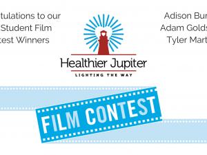 Congratulations Healthier Jupiter Student Film Winners